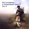 Bill Livingstone A Piobaireachd Diary: Vol 2