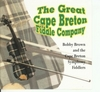 The Great Cape Breton Fiddle Company - Bobby Brown and the Cape Breton Symphony